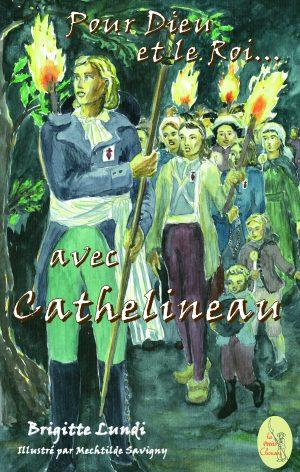 Pour Dieu et le Roi… avec Cathelineau – T 02