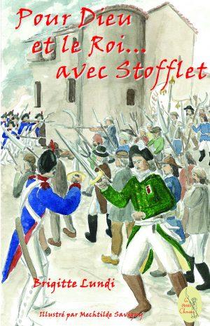 Pour Dieu et le Roi… avec Stofflet – T 03