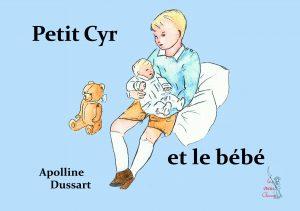 Petit Cyr et le bébé – T 01