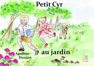 Petit Cyr au jardin – T 03