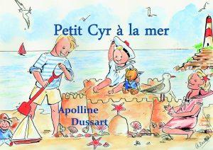 Petit Cyr à la mer – T 05