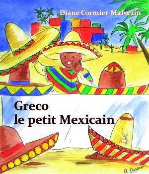 Greco le petit Mexicain – T 01